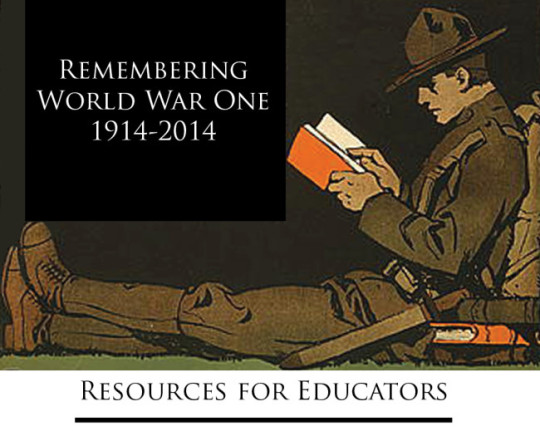Remembering WWI: Resources for Educators